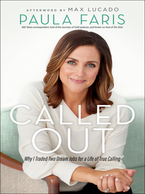 Called Out : Why I Traded Two Dream Jobs for a Life of True Calling.